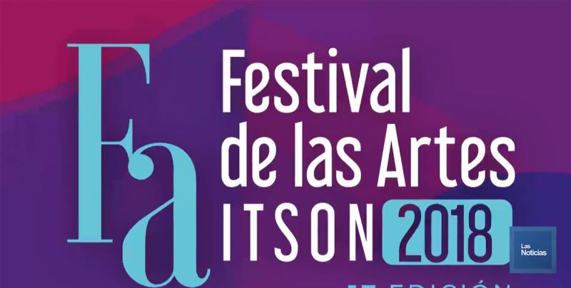 En Cajeme, el Instituto Tecnológico de Sonora presenta Festival de las Artes