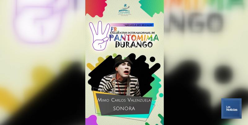 Obregón hará presencia en evento Internacional de Pantomima en Durango