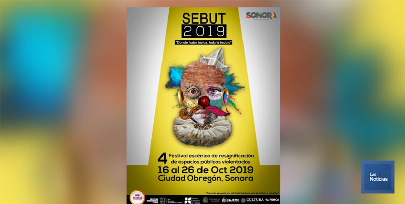 """Anuncian el SEBUT 2019 """"Donde Hubo Balas, Habrá Teatro"""""""