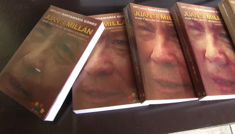 """Presentan """"Juan S. Millan: Auge y declive del maximato en Sinaloa"""""""