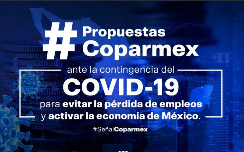 COPARMEX recomienda seis medidas especiales para mantener la salud de la economía nacional