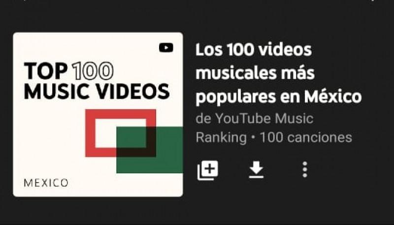 ¡Este es el top ten de canciones más populares de la semana en YouTube México! El mismo artista ocupa el 1er y 3er lugar en el rank
