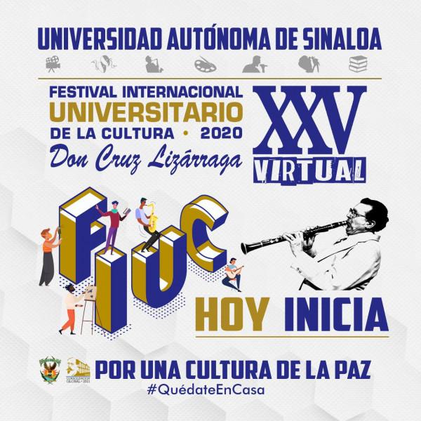 Hoy inicia el Festival Internacional Universitario de la Cultura
