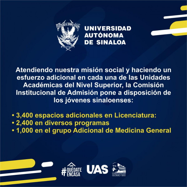 Acuerda la Comisión  Institucional de Admisión ampliación de espacios en la UAS.
