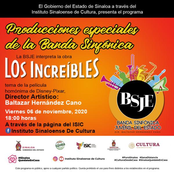 """Producciones especiales de la Banda Sinfónica """"Los Increíbles"""""""