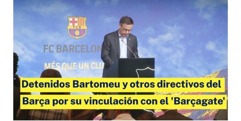 Barçagate: todo lo que debes saber sobre esto y el arresto del ex presidente del Barcelona