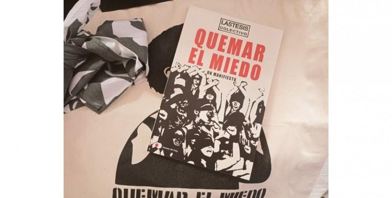 """Las creadoras el himno contra el machismo """"Un violador en tu camino"""" lanzan su primer libro"""