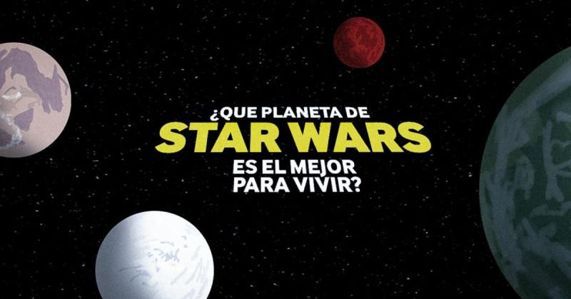 Universo Star Wars: ¿Cuál es el mejor planeta para habitar?
