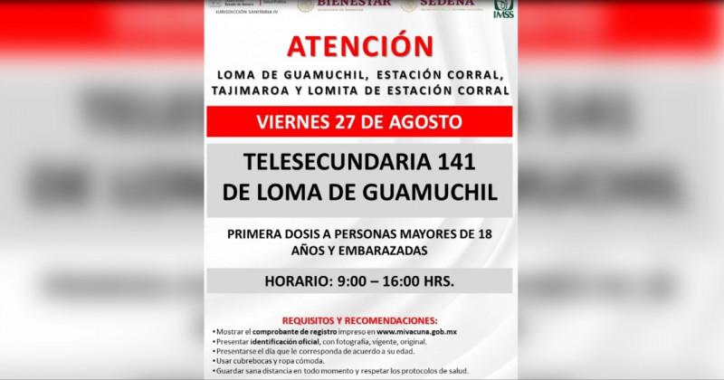 Este viernes, único día, vacunarán contra el covid 19 en la Loma de Guamuchil
